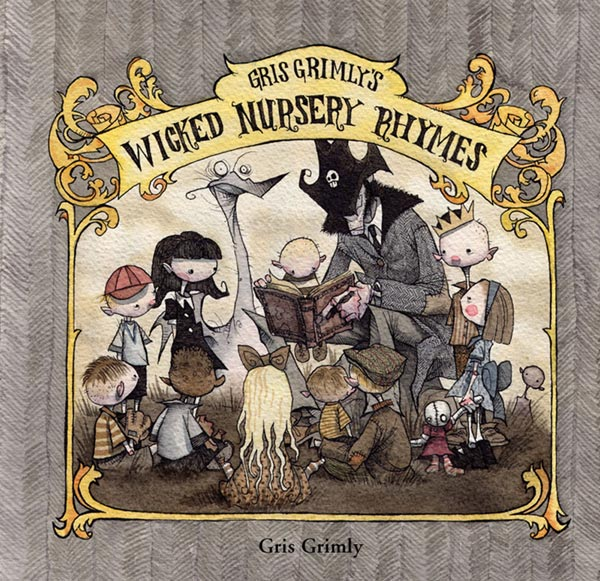 Gris Grimly's Wicked Nursery Rhymes Cover